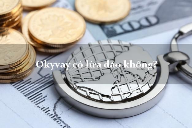 Okyvay có lừa đảo không?