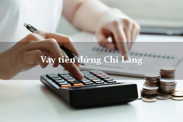 Vay tiền đứng Chi Lăng Lạng Sơn