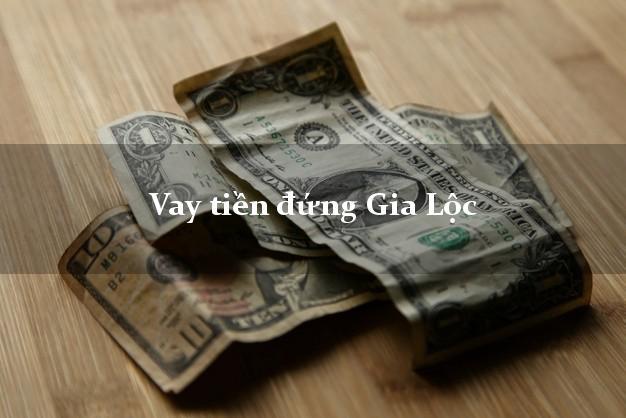 Vay tiền đứng Gia Lộc Hải Dương