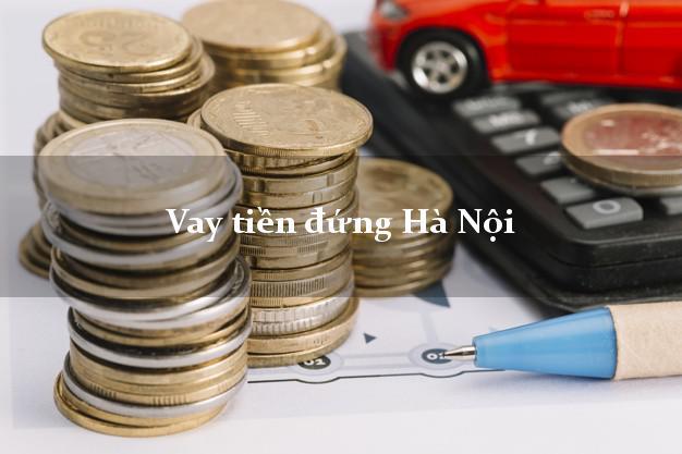Vay tiền đứng Hà Nội