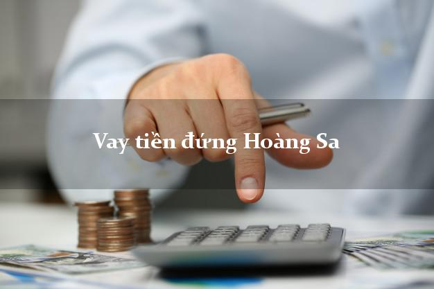 Vay tiền đứng Hoàng Sa Đà Nẵng