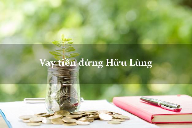 Vay tiền đứng Hữu Lũng Lạng Sơn
