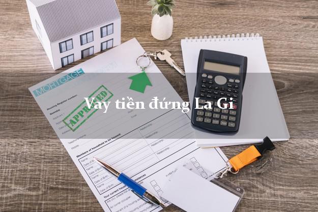 Vay tiền đứng La Gi Bình Thuận