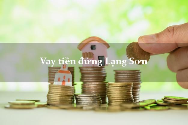 Vay tiền đứng Lạng Sơn