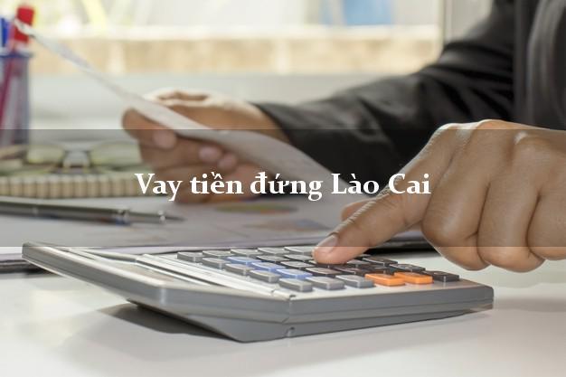 Vay tiền đứng Lào Cai