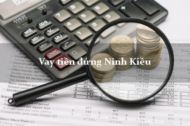 Vay tiền đứng Ninh Kiều Cần Thơ