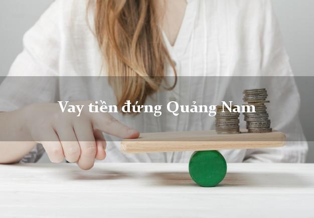 Vay tiền đứng Quảng Nam